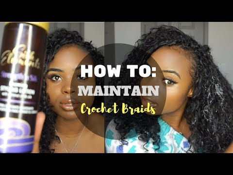 HOW I MAINTAIN MY CURLY CROCHET BRAIDS | TIPS & TUTORIAL