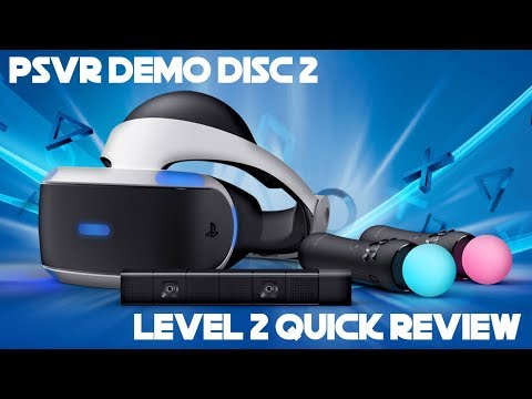 Demo Disc 2 Unreleased Games | Level 2 Quick Review | PSVR