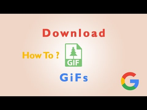 How to download Gifs from google | 2017