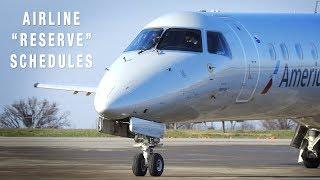 Airline&'s Most Junior Pilot = Reserve Schedule