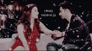 "Varun Dhawan Alia Bhatt- Varia VM ""Ishara"""