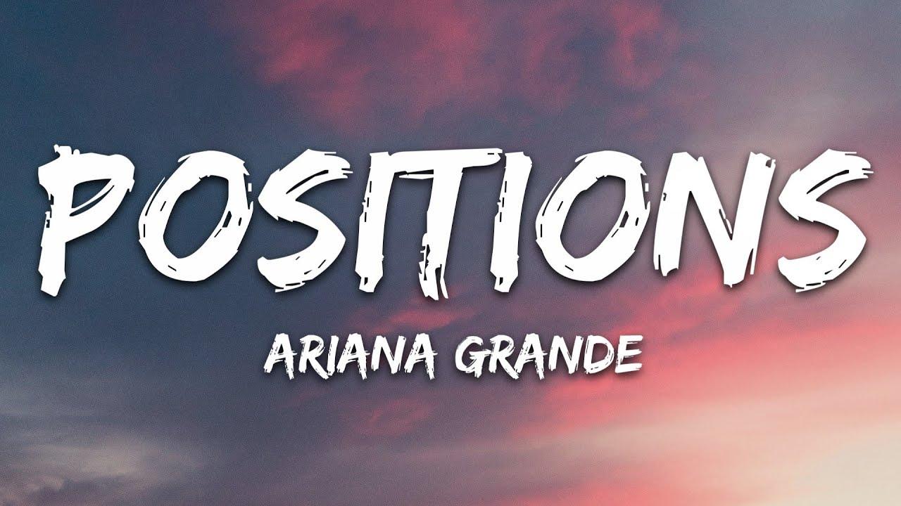 Ariana Grande - positions (Lyrics)