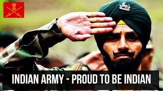 Indian Army - Proud to be Indian ( ft.Field Marshal Manekshaw ) - 2018