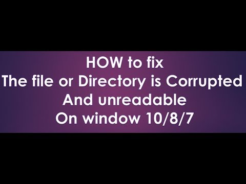 how to fix the file directory is corrupted and unreadable 2018