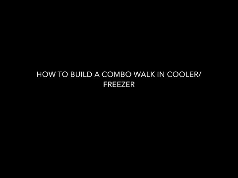 Building combo walk in cooler/freezer (start to finish)