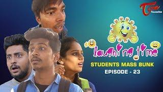 Laughing Time   Students Mass Bunk   Episode 23   by Ravi Ganjam   #TeluguComedyWebSeries