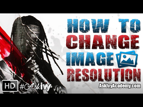 Tutorial :: How To Change Image Resolution