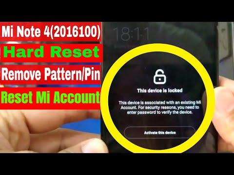 Xiaomi Mi Note 4(2016100) Hard Reset Remove Pattern/Pin Code/Bypass Mi Account