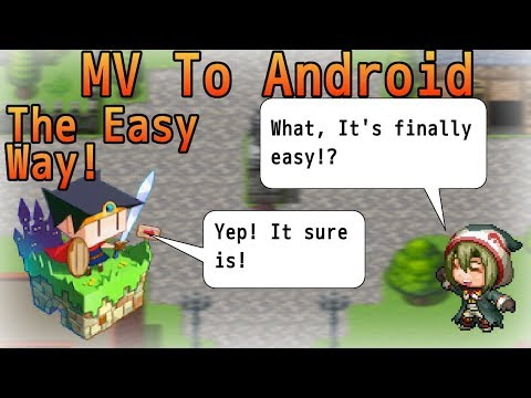 RPG Maker MV to Android - The Easy Way!