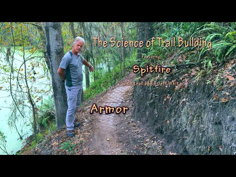 The Science of Trail Building - Armor