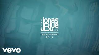 Jonas Blue - The Blueprint Album (Pt.2)