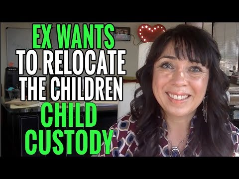 My EX Wants to Relocate Our Children in Our Child Custody Case!