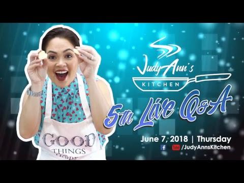 Judy Ann's Kitchen 5th Live Q and A!