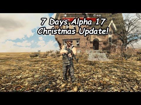 7 Days Alpha 17 Christmas Update