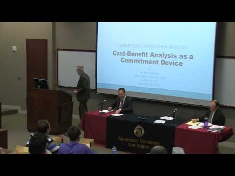 Vanderbilt Law School Panel: Cost-Benefit Analysis as a Commitment Device