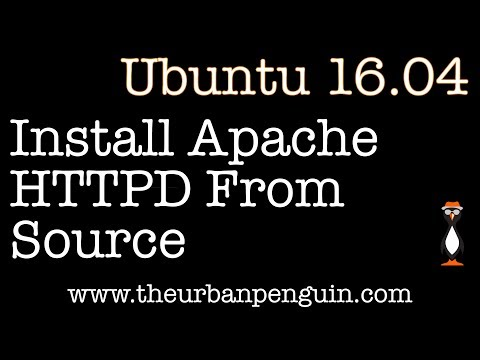Install Apache HTTPD From Source on Ubuntu 16.04 Server