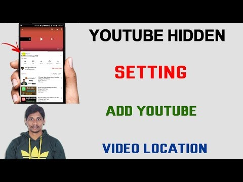 How to add YouTube video location Hindi Tech Tuts