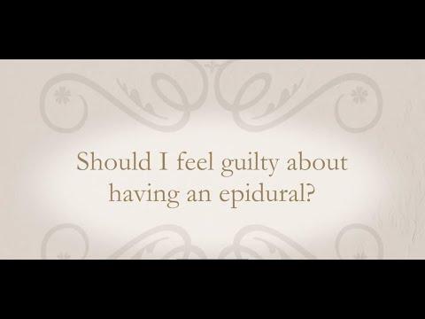 Should I feel guilty for having an epidural?