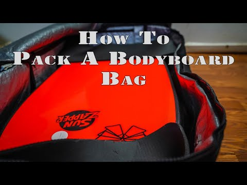 How to Pack a Bodyboard Travel Bag