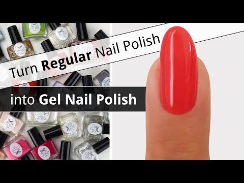 Turn Regular Nail Polish into Gel Nail Polish