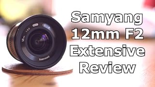 Best wide angle lens for sony A6000 - Samyang 12mm F2 extensive in depth review - Technpix