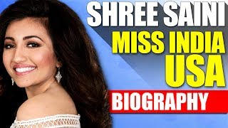 Shree Saini Life Story | Miss India USA | Motivational Story