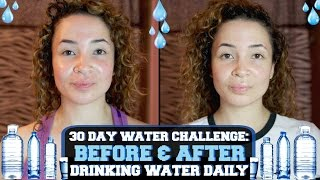 30 DAY WATER CHALLENGE: BEFORE & AFTER DRINKING WATER DAILY