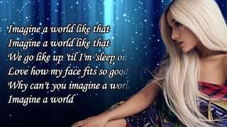 Imagine - Ariana Grande Lyrics