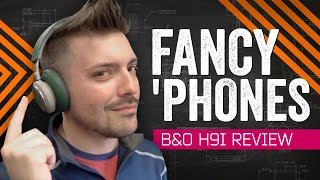 Love At First Listen: B&O H9i Review