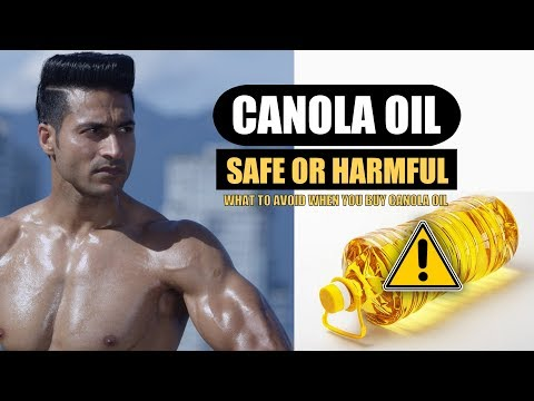 Is CANOLA OIL best for cooking? Is it Safe or Harmful - Full info by Guru Mann