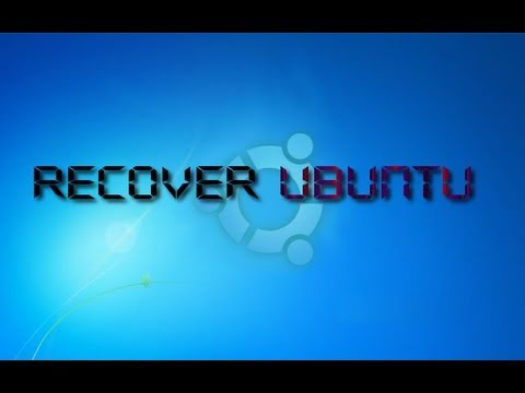 [HowTo] Recover Ubuntu After Installing Windows