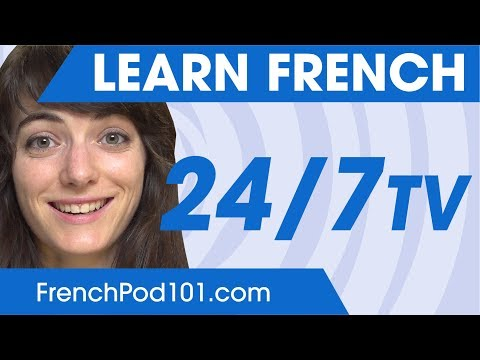 Learn French in 24 Hours with FrenchPod101 TV