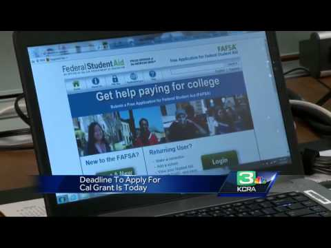 Deadline to apply for Cal Grant is today
