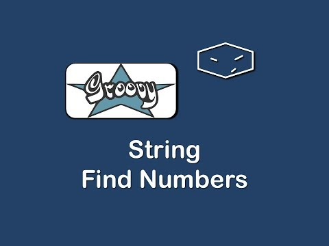 string find numbers in groovy