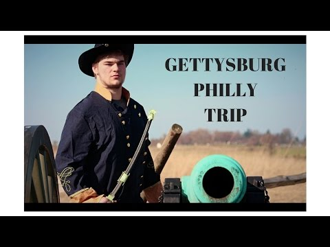 Gettysburg/Philly Trip 2016