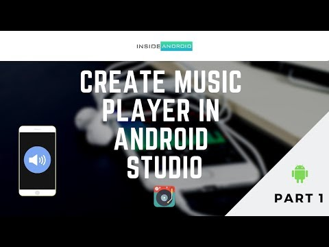 Create Music Player in Android Studio   Part 1