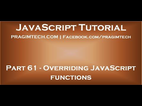 Overriding JavaScript functions