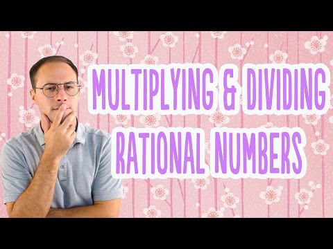 Multiplying & Dividing Rational Numbers