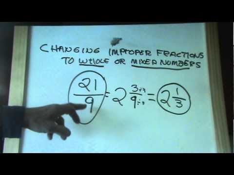 Fractions Part 5 Changing Improper Fractions to Whole or Mixed numbers