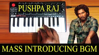 Pushpa Raj Mass Introducing Bgm By Raj Bharath | Allu Arjun | DSP
