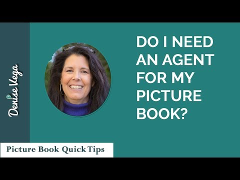 Do I Need an Agent for my Picture Book?