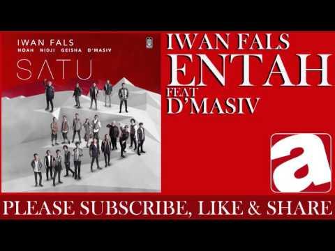 Iwan Fals Entah ( d'Masiv)