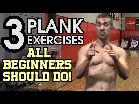 3 Plank Exercises ALL Beginners Should Do