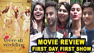 Veere Di Wedding Public Movie Review - Kareena Kapoor,Sonam Kapoor,Swara Bhaskar
