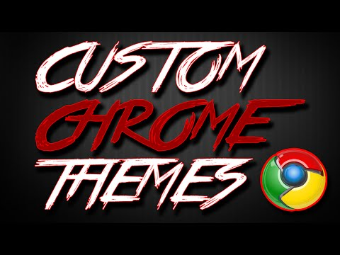 How To Make Your Own Custom Google Chrome Theme! (2016)