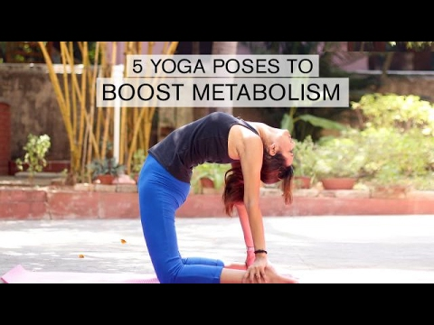 5 Yoga Poses to Boost Metabolism