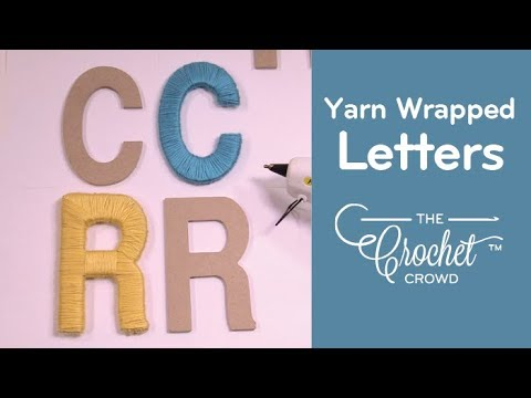 How to Yarn Wrap Decorative Letters
