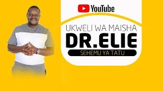 """""""Ukweli Wa Maisha"""" (Sehemu Tatu) Dr.Elie V.D Waminian"""