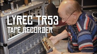 Story Of My Tape Recorder! Lyrec Tr53 (hoborec Bull Sessions #55)