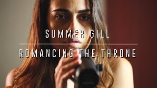 Rcl | Summer Gill | Romancing The Throne